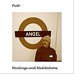 Pietr Healings And Meditations