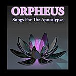 Orpheus Songs For The Apocalypse