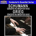 Edvard Grieg Grieg: Piano Concerto In A Minor - Schumann: Piano Concerto In A Minor