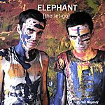 Elephant The Let-Go