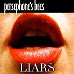 Persephone's Bees Liars
