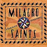 Milagro Saints Chance And Circumstance