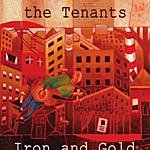 The Tenants Iron And Gold