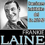 Frankie Laine Canciones Inolvidables Del Sr.Ritmo. Frankie Laine
