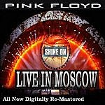 Pink Floyd Pink Floyd - Live In Moscow