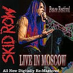 Skid Row Skid Row - Live In Moscow