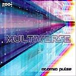 Atomic Pulse Multiverse
