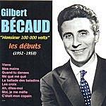 Gilbert Bécaud Les Débuts (1952 - 1953)