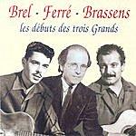 Jacques Brel Les Débuts Des Trois Grands (1952 - 1954)