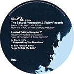 Black Ivory Best Of Perception & Today Records Sampler: I Keep Asking You Questions B/W Goin To See My Baby