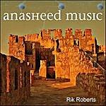 Rik Roberts Anasheed Music