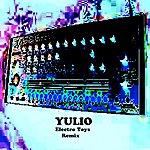 Yulio Electro Toys Remix