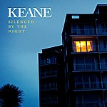 Keane Silenced By The Night