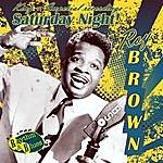 Roy Brown Saturday Night! King & Imperial Recordings