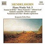 Benjamin Frith Mendelssohn: Sonata In B Flat Major / Fantasies, Op. 16