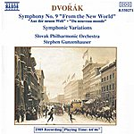 Slovak Philharmonic Orchestra Dvorak: Symphony No. 9, 'from The New World' - Symphonic Variations