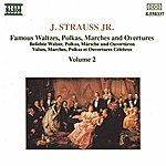 Ondrej Lenard Strauss II: Waltzes, Polkas, Marches And Overtures, Vol. 2
