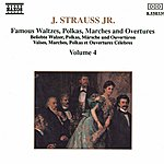 Ondrej Lenard Strauss II: Waltzes, Polkas, Marches And Overtures, Vol. 4
