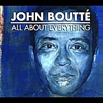 John Boutte All About Everything