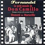Fernandel Le Petit Monde De Don Camillo / Honoré De Marseille