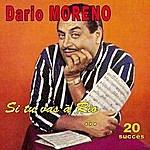 Dario Moreno Si Tu Vas À Rio ... - 20 Succès
