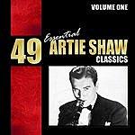 Artie Shaw 49 Essential Artie Shaw Classics, Vol. 1