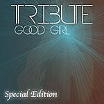 The Dream Team Good Girl (Carrie Underwood Special Edition Tribute)
