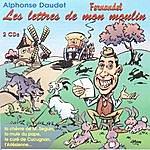 Fernandel Alphonse Daudet - Les Lettres De Mon Moulin