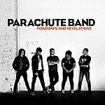 Parachute Band Roadmaps And Revelations