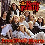 The Kelly Family From Their Hearts