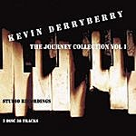 Kevin Derryberry The Journey Collection, Vol. 1