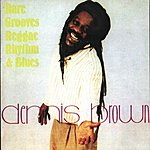 Dennis Brown Rare Grooves Reggae Rhythm & Blues