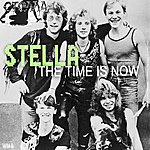 Stella The Time Is Now