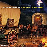 Robert Farnon Portrait Of The West