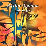 Arthur Lyman Leis Of Jazz