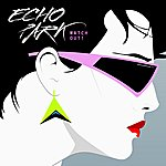 Echo Park Watch Out! Ep