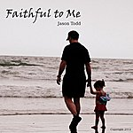 Jason Todd Faithful To Me