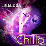 Chilla Jealous - Single