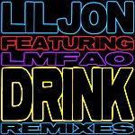 Lil Jon Drink (Remixes)