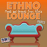 Mburu Ethno Lounge ..... From Africa - Part 2