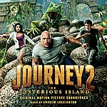 Andrew Lockington Journey 2: The Mysterious Island - Original Motion Picture Soundtrack