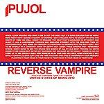 Pujol Reverse Vampire