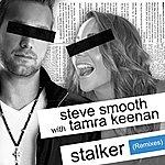 Steve Smooth Stalker (Remixes)