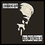 Jah Mason As Me Rise - Single