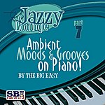 Big Easy Jazzy Lounge - Part 7