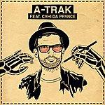 ATrak Ray Ban Vision Feat. Cyhi Da Prynce