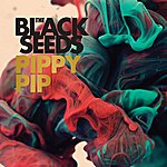 The Black Seeds Pippy Pip