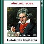 Arturo Toscanini L. Van Beethoven: Masterpieces, Missa Solemnis, Op. 123