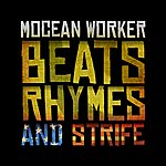 Mocean Worker Beats, Rhymes And Strife