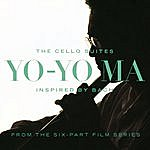 Yo-Yo Ma Inspired By Bach: The Cello Suites (Remastered)